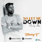 MUSIC: Tammy F – No Let Me Down