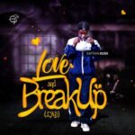 [Review] Love and Break Up E.p by Kaptain Kush E.P Review